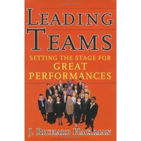 Leading Teams by J. Richard Hackman